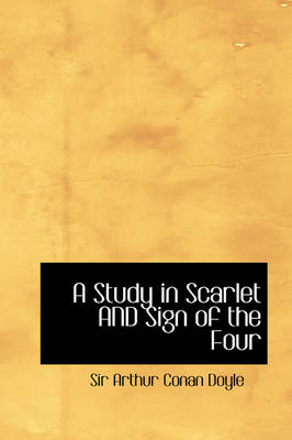 A Study in Scarlet and Sign of the Four