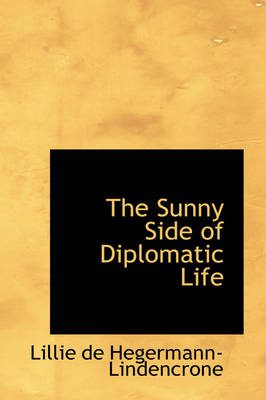 The Sunny Side of Diplomatic Life