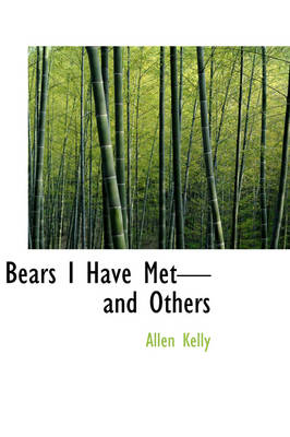 Bears I Have Met-And Others