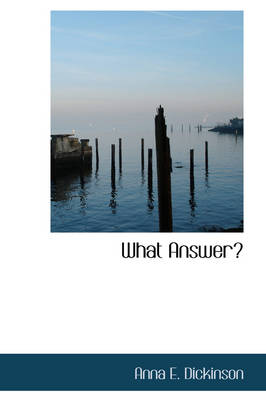 What Answer?