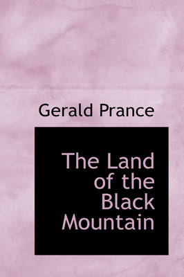 The Land of the Black Mountain