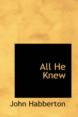 All He Knew