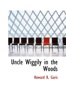 Uncle Wiggily in the Woods