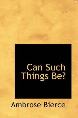 Can Such Things Be?
