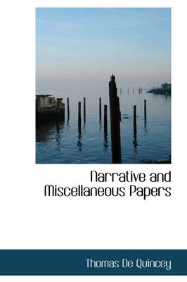 Narrative and Miscellaneous Papers