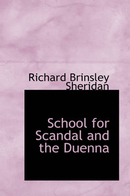 School for Scandal and the Duenna