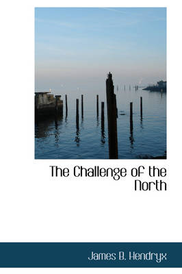 The Challenge of the North