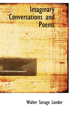 Imaginary Conversations and Poems
