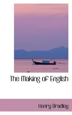The Making of English