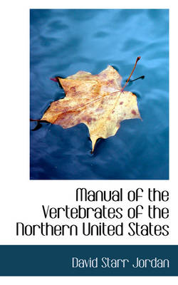 Manual of the Vertebrates of the Northern United States