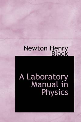 A Laboratory Manual in Physics