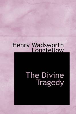 The Divine Tragedy