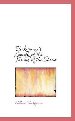 Shakespeare's Comedy of the Taming of the Shrew