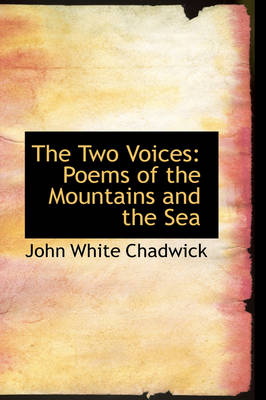 The Two Voices: Poems of the Mountains and the Sea