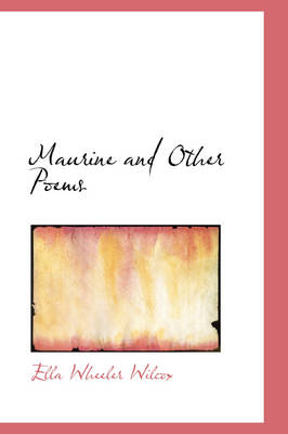 Maurine and Other Poems