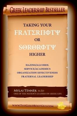 New Updated and REVISED Take Your Fraternity and Sorority Higher