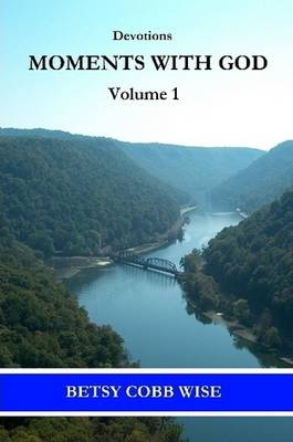 Devotions: Moments With God, Volume 1
