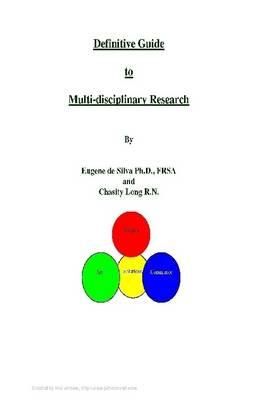 Definitive Guide to Multidisciplinary Research