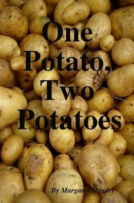 One Potato, Two Potatoes