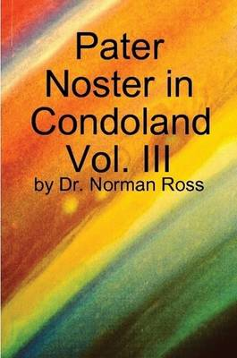 Pater Noster in Condoland Vol. III by Norman Ross