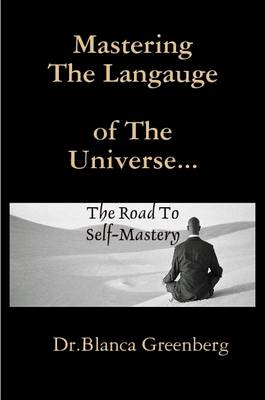 Mastering The Langauge Of The Universe