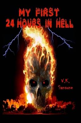 My First 24 Hours In Hell