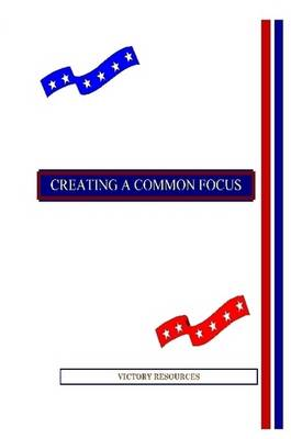 Creating A Common Focus