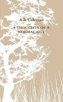 8 Thoughts of A Normal Guy