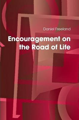 Encouragement on the Road of Life