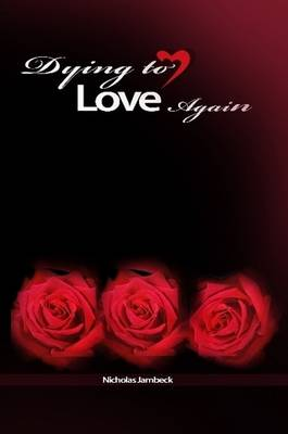 Dying to Love Again
