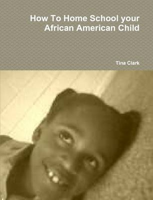 How To Home School Your African American Child