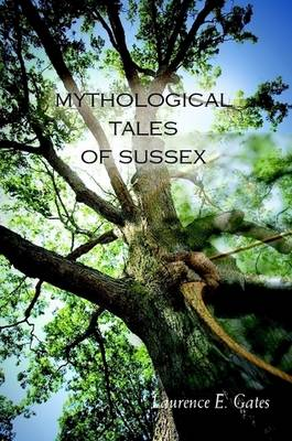 Mythological Tales of Sussex