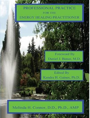 Professional Practice for the Energy Healing Practitioner Color