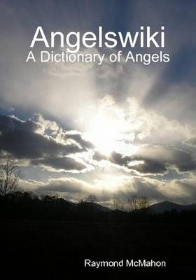 Angelswiki - A Dictionary of Angels