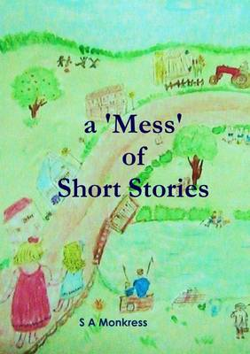 A 'Mess' of Short Stories