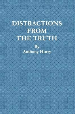 Distractions From The Truth