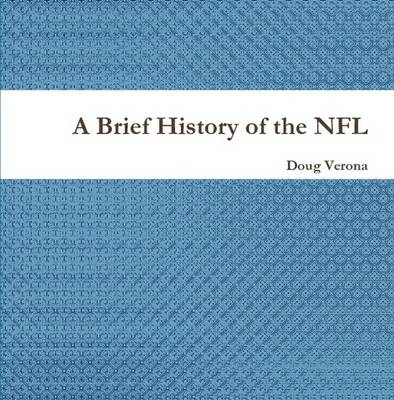 A Brief History of the NFL