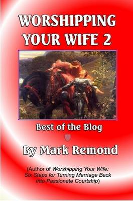Worshipping Your Wife 2