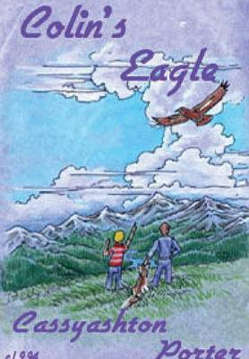 Colin's Eagle: Book One in the Friendship series