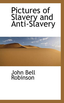 Pictures of Slavery and Anti-Slavery