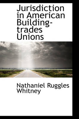 Jurisdiction in American Building-Trades Unions