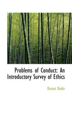 Problems of Conduct: An Introductory Survey of Ethics