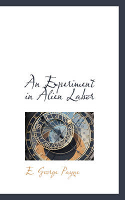 An Experiment in Alien Labor