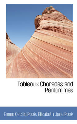 Tableaux Charades and Pantomimes