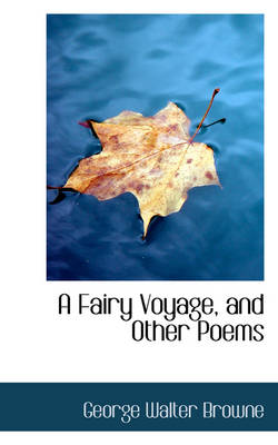 A Fairy Voyage, and Other Poems