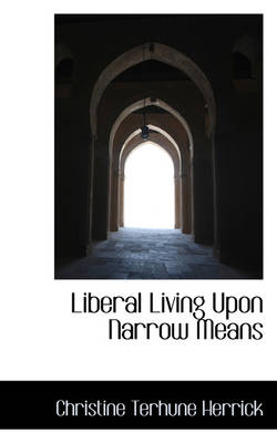 Liberal Living Upon Narrow Means
