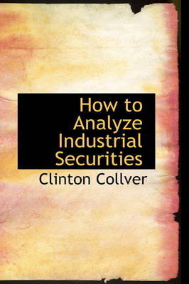 How to Analyze Industrial Securities