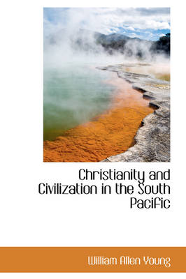Christianity and Civilization in the South Pacific