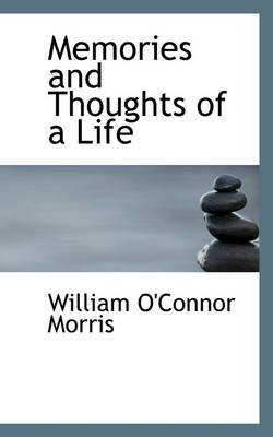 Memories and Thoughts of a Life