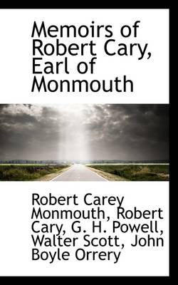 Memoirs of Robert Cary, Earl of Monmouth